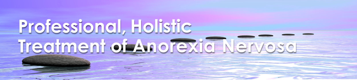 Professional, Holistic Treatment of Anorexia Nervosa